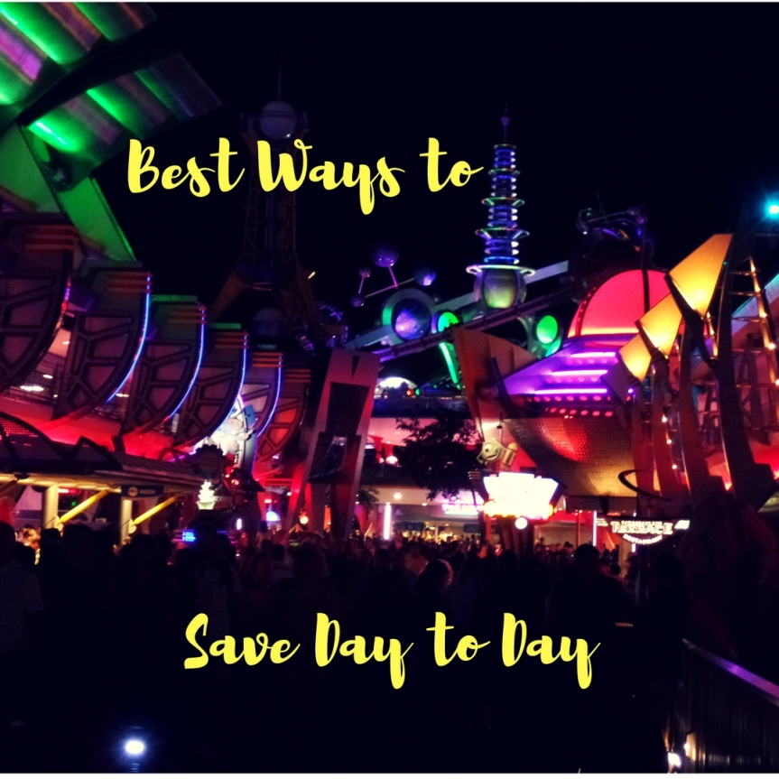 The Best Ways to Save Day to Day