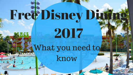 Free Disney Dining 2017 Breakdown